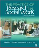 The Practice of Research in Social Work, Engel, Rafael J. and Schutt, Russell K., 1412968917