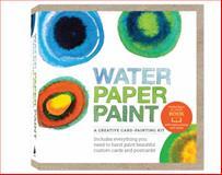 Water Paper Paint, Heather Smith Jones, 1592538916