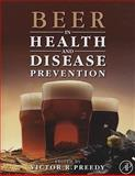 Beer in Health and Disease Prevention, Preedy, Victor R., 0123738911