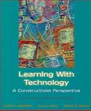 Learning with Technology : A Constructivist Perspective, Jonassen and Peck, 013271891X