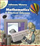 Mathematics : A Practical Odyssey, Johnson, David B. and Mowry, Thomas A., 0534378919