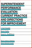 Superintendent Performance Evaluation : Current Practice and Directions for Improvement, Candoli, I. Carl and Cullen, Karen, 0792398912