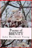 Poems of BREVITY, John Young, 1495438910
