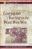 Learning and Teaching on the World Wide Web, , 0127618910