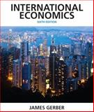 International Economics, Gerber, James, 0132948915