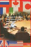 The Role of the G8 in International Peace and Security, Penttila, Risto E. J. and Penttila, Risto, 0198528914