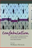 Confabulation : Views from neuroscience, psychiatry, psychology and Philosophy, , 0199208913