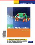 Basic Mathematics, Books a la Carte Edition, Prior and Prior, Robert, 0321588916