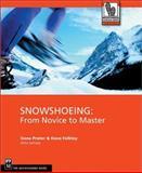 Snowshoeing, Gene Prater and Dave Felkley, 0898868912