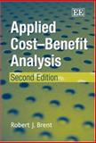 Applied Cost-Benefit Analysis, Brent, 1843768917