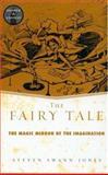 The Fairy Tale, Steven Swann Jones, 0415938910