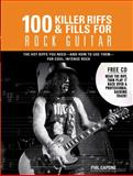 100 Killer Riffs and Fills for Rock Guitar, Phil Capone, 0785828915