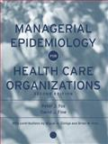 Managerial Epidemiology for Health Care Organizations 2nd Edition