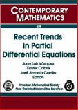 Recent Trends in Partial Differential Equations, Cabré, Xavier, 0821838911