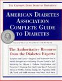 The American Diabetes Association Complete Guide to Diabetes, American Diabetes Association Staff, 0945448910
