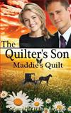The Quilter's Son: Book Four: Maddie's Quilt, Samantha Bayarr, 061583891X