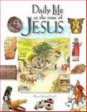 Daily Life at the Time of Jesus, Miriam F. Vamosh, 0687048915