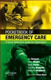 Pocketbook of Emergency Care : A Quick Reference Guide for Paramedics, Greaves, Ian and Hodgetts, Timothy J., 0702028916