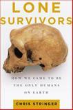 Lone Survivors, Chris Stringer, 0805088911