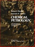 Chemical Petrology : With Applications to the Terrestrial Planets and Meteorites, Mueller, R. F. and Saxena, S. K., 1461298911