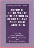Thermal Solid Waste Utilisation in Regular and Industrial Facilities, , 146136891X