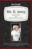 Mr. E. 2003, Keith A. Elkins Med, 1462048919