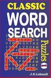 Classic Word Search Puzzles, J. Lubandi, 1492368911