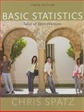 Basic Statistics : Tales of Distributions, Spatz, Chris, 0495808911