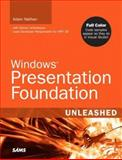 Windows Presentation Foundation Unleashed, Nathan, Adam, 0672328917