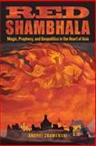 Red Shambhala, Andrei Znamenski, 0835608913