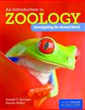 An Introduction to Zoology, Joseph Springer and Dennis Holley, 1449648916
