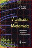 Visualization and Mathematics : Experiments, Simulations and Environments, , 3642638910
