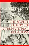 The Soviet Theory of International Relations 9780312018917