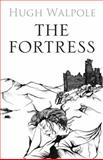The Fortress, Hugh Walpole, 0711228914