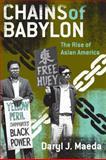 Chains of Babylon, Daryl J. Maeda, 0816648913