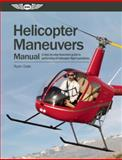 Helicopter Maneuvers Manual, Ryan Dale, 1560278919