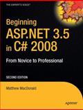 Beginning Asp. Net 3. 5 in C# 2008, Matthew MacDonald, 1590598911