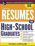 Resumes for High School Graduates, Editors of McGraw-Hill, 0071448918