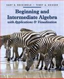 Beginning and Intermediate Algebra with Applications and Visualization, Rockswold, Gary K. and Krieger, Terry A., 0321158911