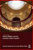 Human Rights and the Criminal Justice System, Amatrudo, Anthony and Blake, Leslie William, 0415688914