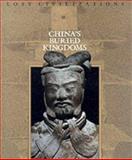 China's Buried Kingdoms, Time-Life Books Editors, 080949891X