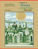 History of Russia, the Soviet Union, and Beyond, MacKenzie, David and Curran, Michael W., 0534548911