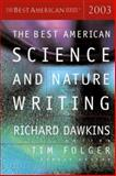 The Best American Science and Nature Writing 2003, , 0618178910