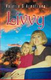 Livvy, Valerie S. Armstrong, 1490728910