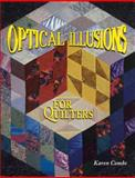 Optical Illusions for Quilters, Mary Jo Kurten and Karen Combs, 0891458921