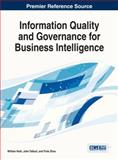 Information Quality and Governance for Business Intelligence, William Yeoh, 1466648929