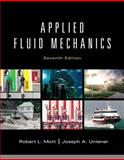 Applied Fluid Mechanics, Mott, Robert L. and Untener, Joseph A., 0132558920