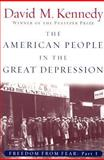 The American People in the Great Depression, David M. Kennedy, 0195168925