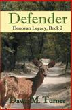 Defender, Dawn Turner, 1482548925