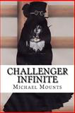 Challenger Infinite, Michael Mounts, 1499168926